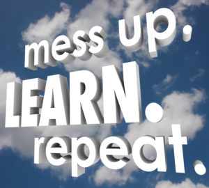 Mess Up Learn Repeat Life Lessons Mistake Knowledge Improve