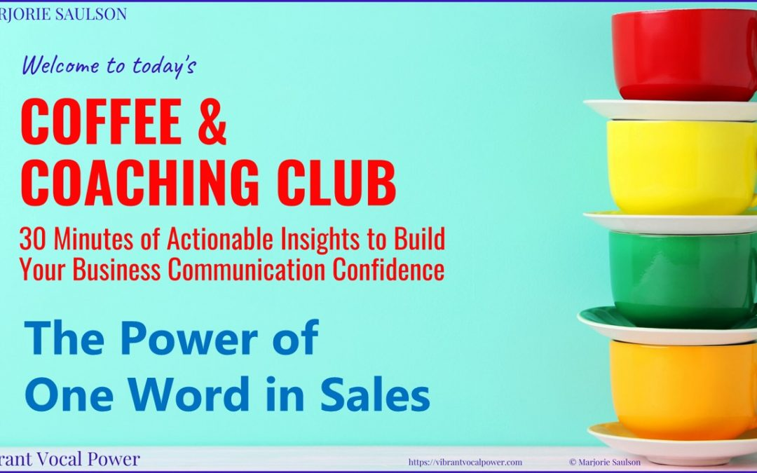 The Power of One Word in Sales